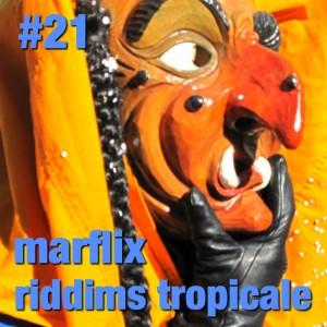 marflix riddims tropicale 21