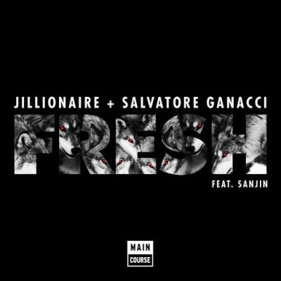 Jillionaire-and-Salvatore-Ganacci-feat.-Sanjin-Fresh-Preview