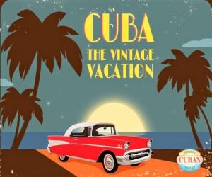 Cuba Vintage Vacation tropicalcubanholiday.com