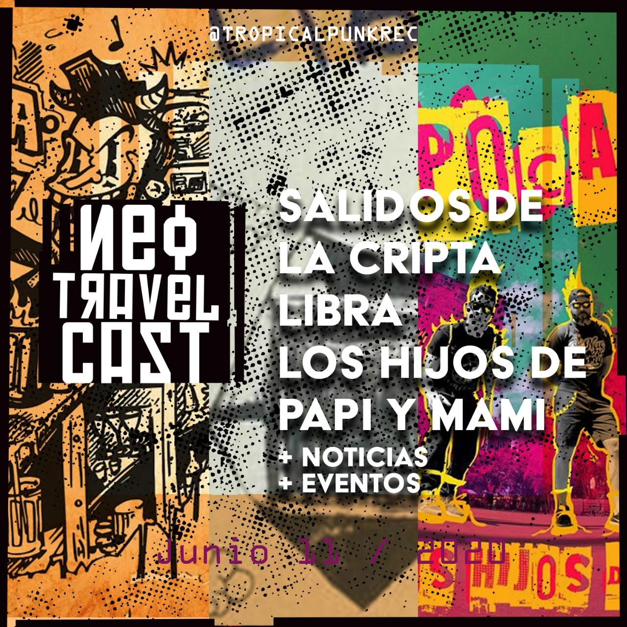 El Poste con Salidos De La Cripta, Libra y Los Hijos de Papi y Mami | ESPECIAL DE CUARENTENA (Semana 13)