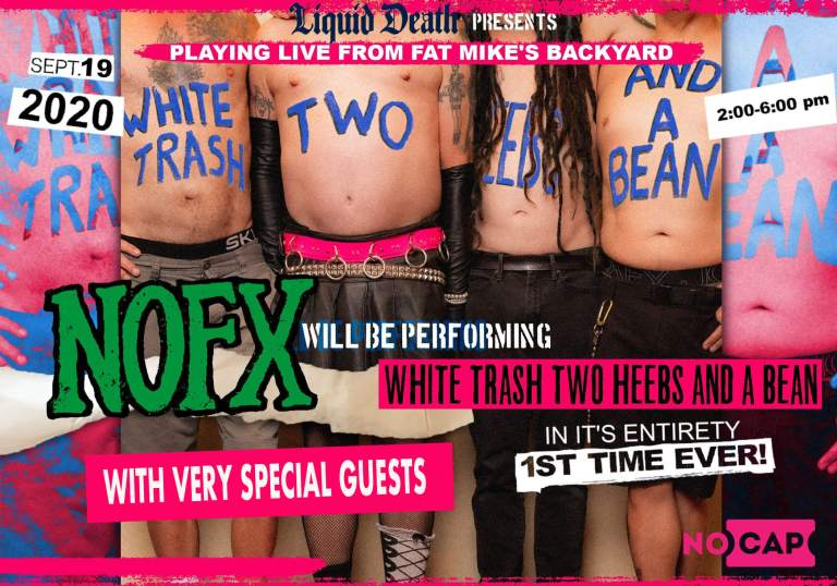 NOFX va a tocar 'White trash, two heebs and a bean' por completo desde el patio de Fat Mike