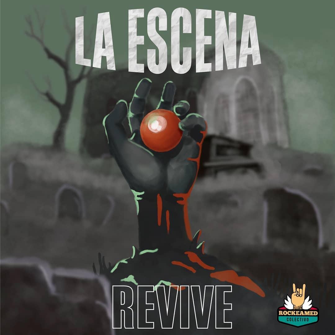 La Escena Revive - Rockea Med