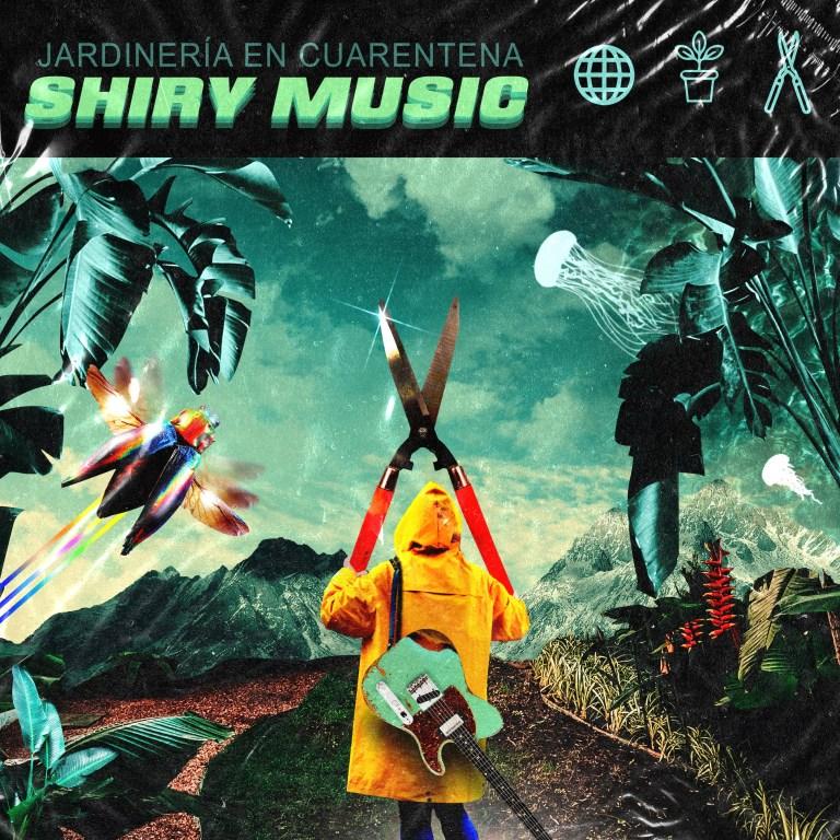 Shirymusic se reimagina un clásico con 'Jardinería en cuarentena'