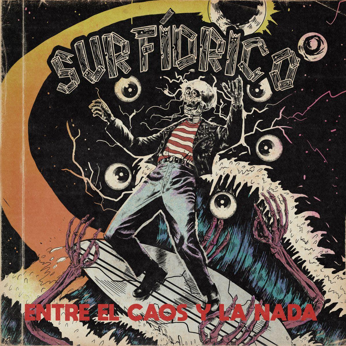 Surfídrico Entre el caos y la nada 2 - Surfídrico Surf'n Roll Medellín