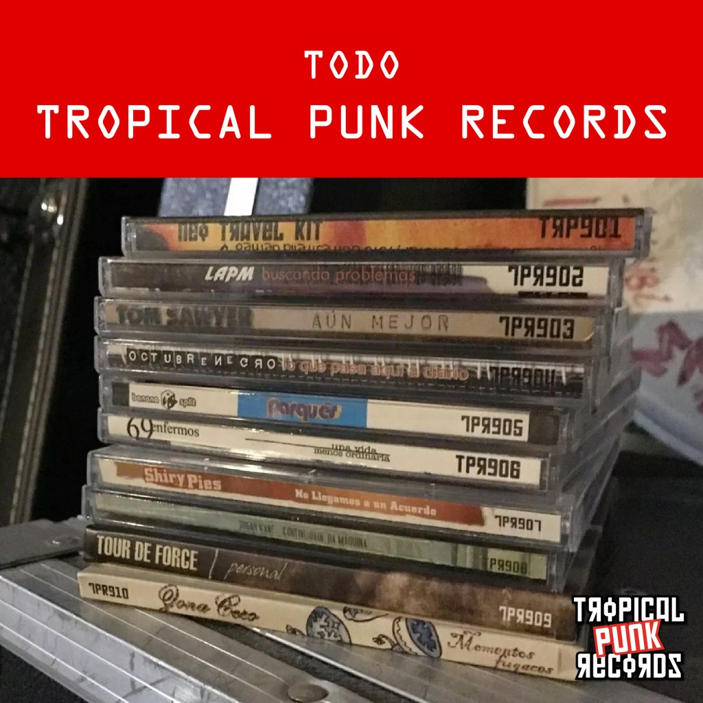 Playlist de Todo Tropical Punk Records