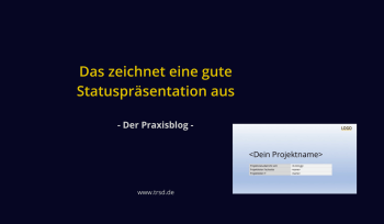 Deine perfekte Projektstatus-Präsentation