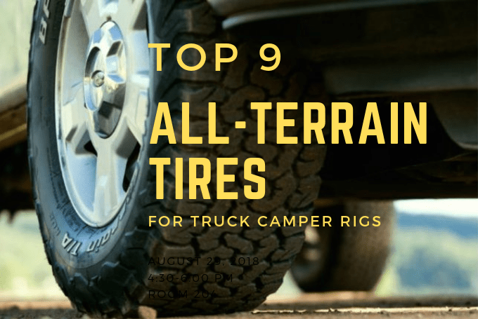 Top 9 All Terrain Tires For Truck Camper Rigs Truck Camper Adventure