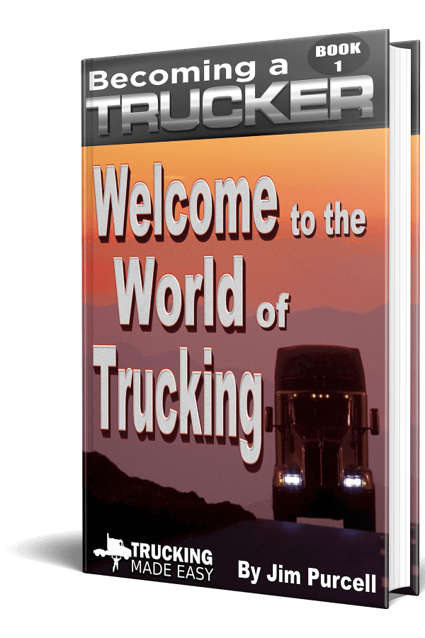 Trucking Made Easy: The Complete E series  Image of BAT1 welcome to the world of trucking