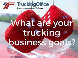 What are your trucking business goals?