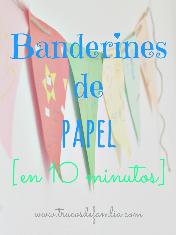 Banderines de papel en 10 minutos