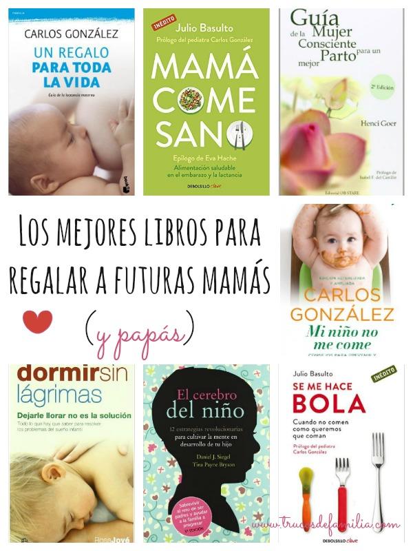 Los mejores libros para regalar a futuras mamás y papás