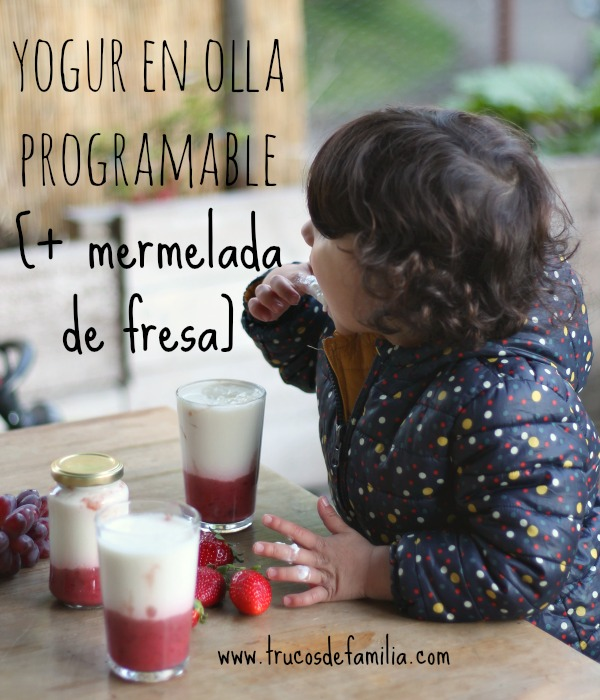 Yogur en olla programable con mermelada de fresa
