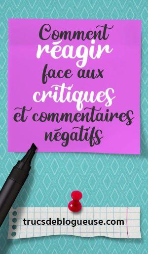 Comment réagir face aux critiques et commentaires négatifs