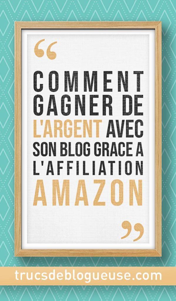 Comment gagner de l'argent avec son blog grace à l'affiliation Amazon
