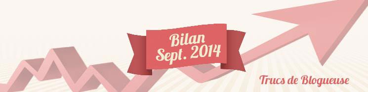 trucs-de-blogueuse---bilan-septembre-2014