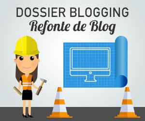trucs-de-blogueuse-dossier-blogging-refonte-de-blog