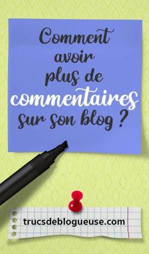 Comment avoir plus de commentaires sur son blog ?