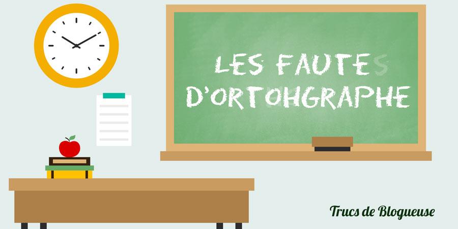 Les fautes d'orthographe, on en parle ? #CoulissesDuBlog n°3