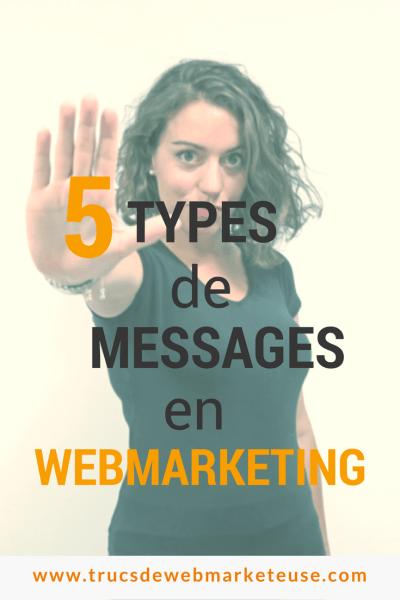 5 types de messages webmarketing