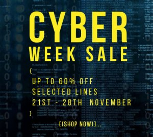 Cyber week sale up to 60% off selected lines 21st - 28th November
