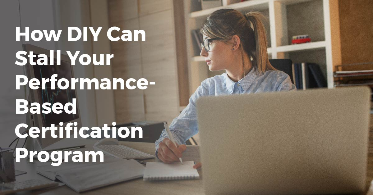 Performance-Based Certification Program
