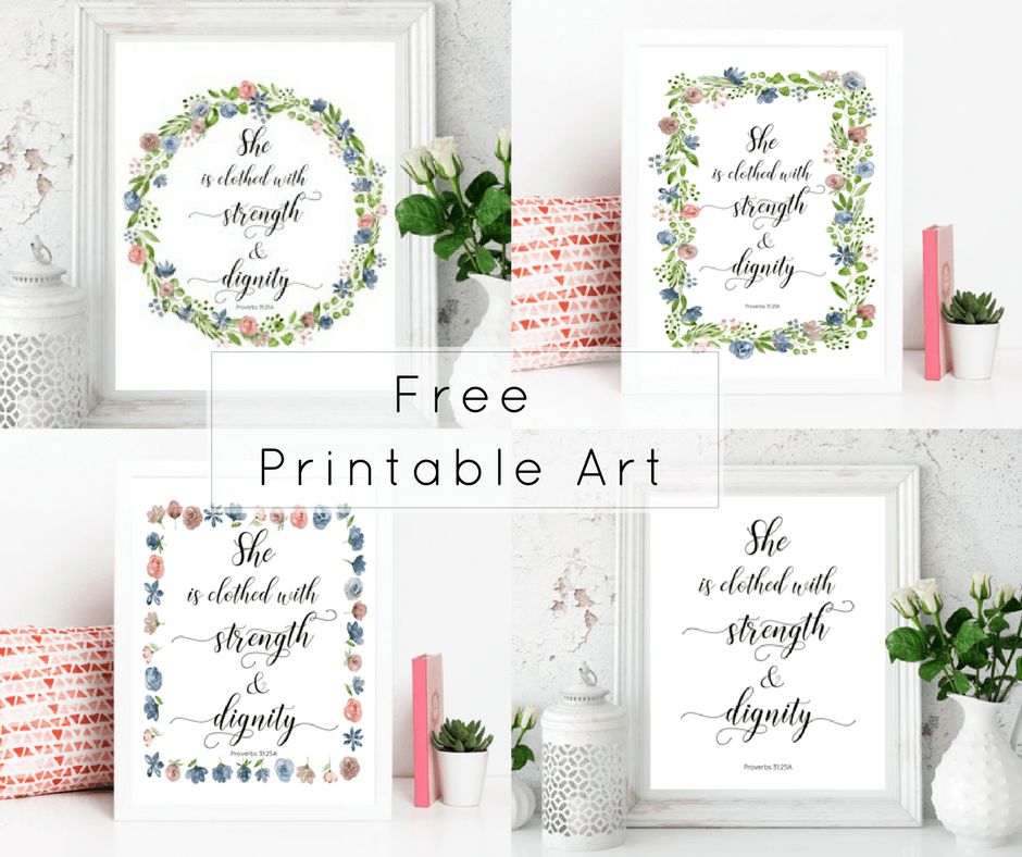 """She is clothed with strength and dignity."" Download this free printable art scripture quote from Proverbs 31.25. More freebies at www.trueblissdesigns.com #wallart #printable #freeprintable #bibleverse #proverbs #bibleart"