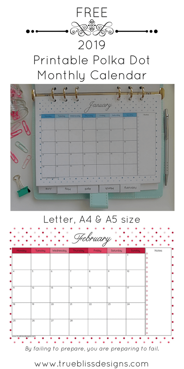 Download your free 2019 printable calendar today! This landscape monthly calendar has a different cute polka dot design for every month and is available in Letter, A4 and A5 size so whether you intend to use it in a planner or binder, there is a size to fit your needs.For more freebies, visit www.trueblissdesigns.com.