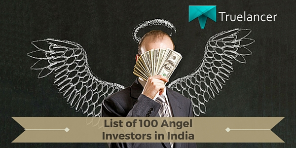 List of 100 Angel Investors in India featured