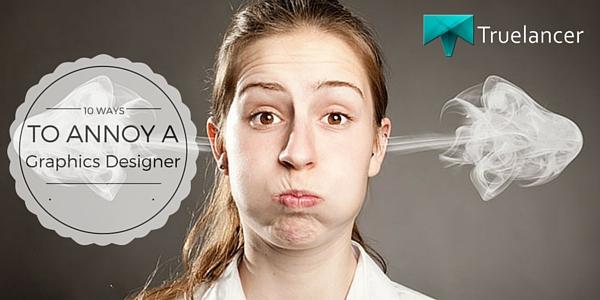 10 Ways To Annoy A Graphic Designer featured