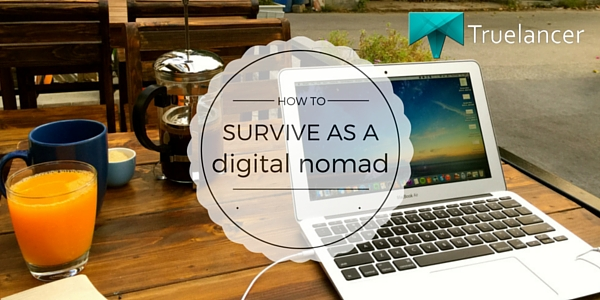 How to Survive as a Digital Nomad