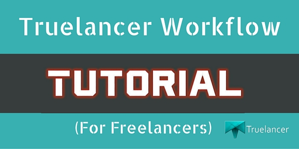 Truelancer Workflow Freelancers