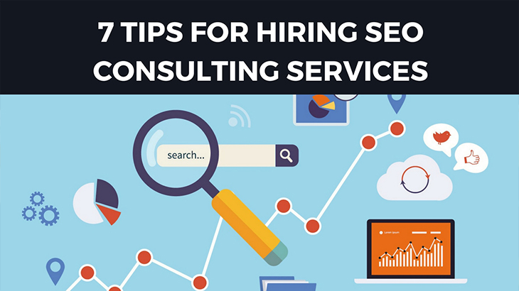 7 Tips For Hiring SEO Consulting Services