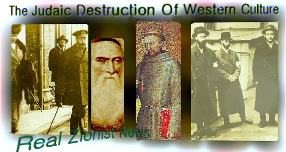 The Judaic Destruction of Western Culture