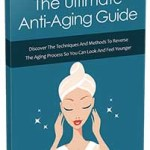 Ultimate Anti Aging Guide MRR