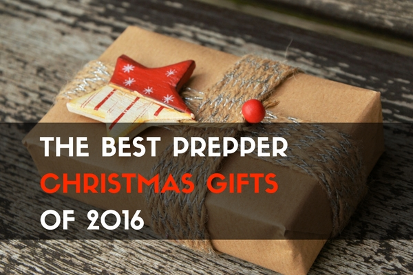 The Best Prepper Christmas Gifts of 2016