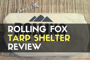 Rolling Fox Tarp Shelter Review