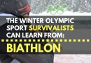 The Winter Olympic Sport Survivalists Can Learn From: Biathlon
