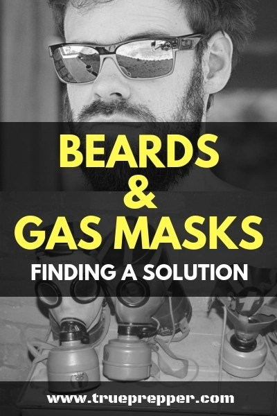 Beards and Gas Masks_ Finding a Solution