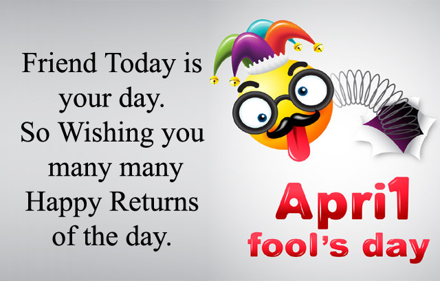 Funny April Fool Messages for Friends
