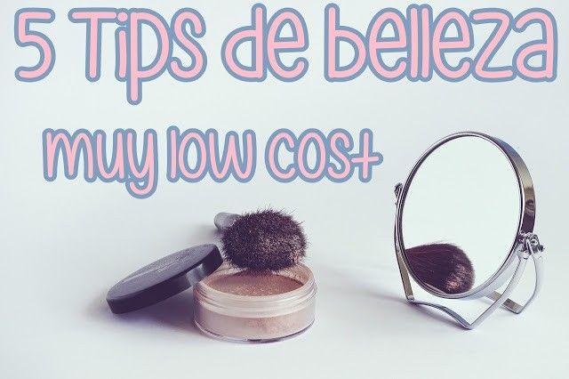 tips de belleza low cost