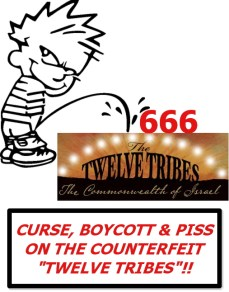 CURSE, BOYCOTT & PISS ON THE TWELVE TRIBES CULT! SUE THEM TOO!!
