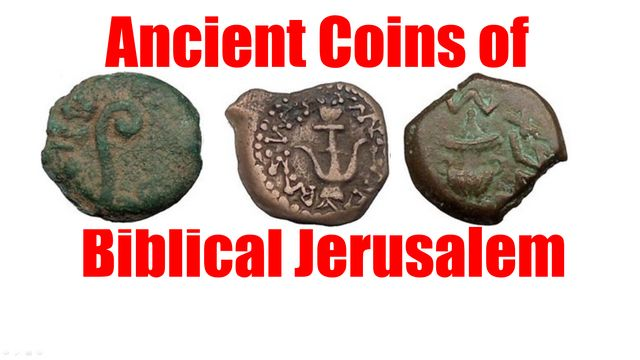 Ancient Coins of Biblical Jerusalem – Guide VIDEO Tour of the Types
