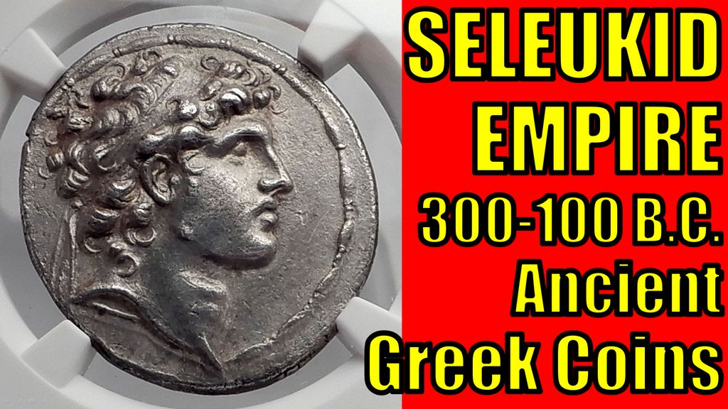 Ancient Greek SELEUKID EMPIRE 300-100BC Coins Collecting GUIDE Video Article