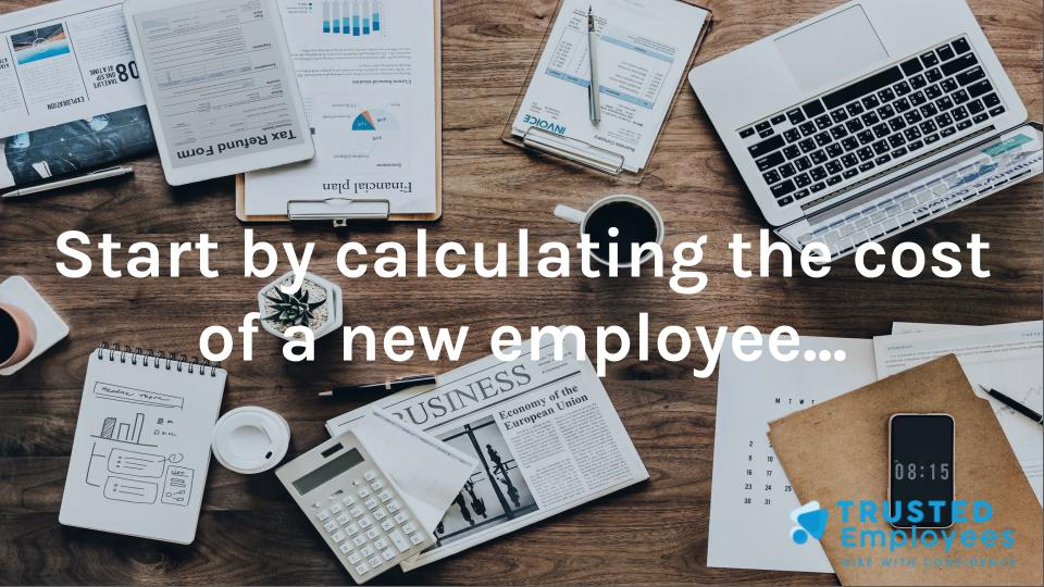 Calculating the cost of a new employee