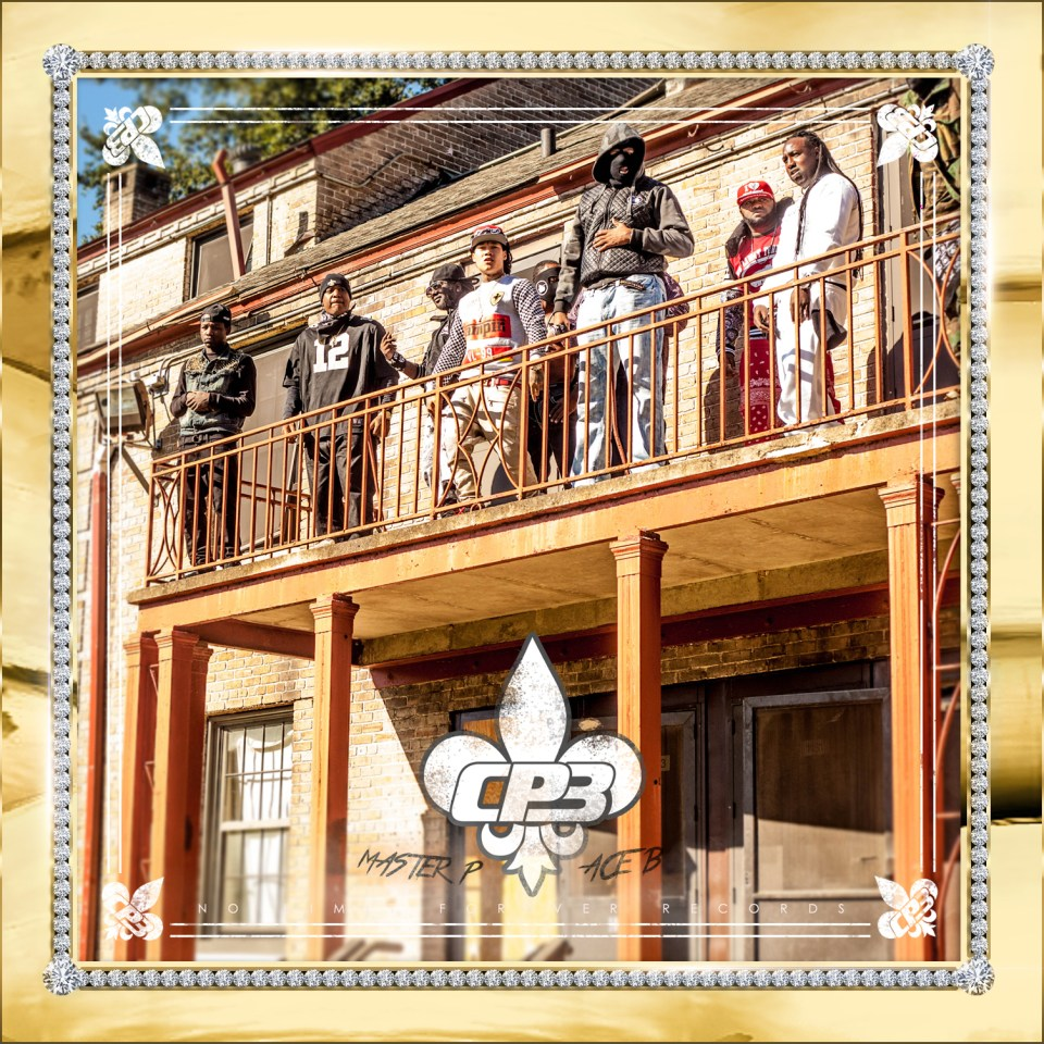 CP3 - MASTER P & ACE - 2015 (COVER)