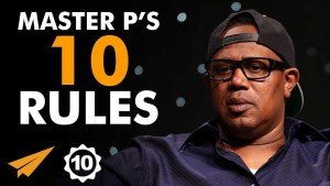 Master P's Top 10 Rules For Success (WATCH) @MasterPMiller