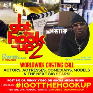 """MASTER P Calling All Unknowns … FOR 'I GOT THE HOOK-UP' SEQUEL!"""
