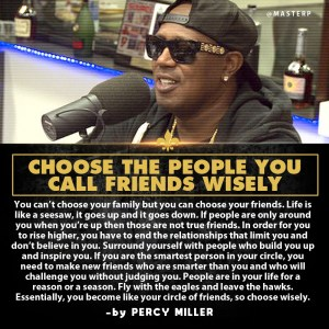 Master P: Choose The People You Call Friends Wisely