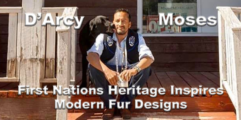 D'Arcy Moses First Nations designer