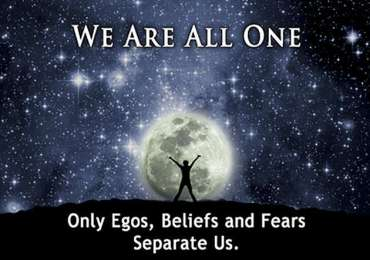 We are all one. Only egos, beliefs and fears separate us